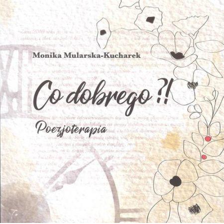 drogowskazy-szczescia-monika-mularska-co-dobrego